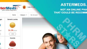 Astermeds.com Review – Not an Online Pharmacy that Could be Recommended