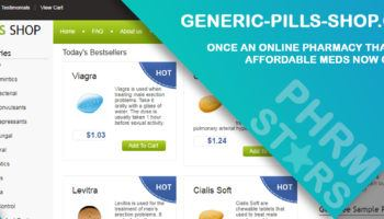 Generic-pills-shop.com Review – Once an Online Pharmacy that Sold Affordable Meds Now Closed
