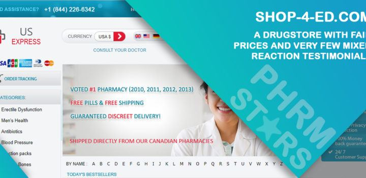 Shop-4-ed.com Review – A Drugstore with Fair Prices and Very Few Mixed Reaction Testimonials