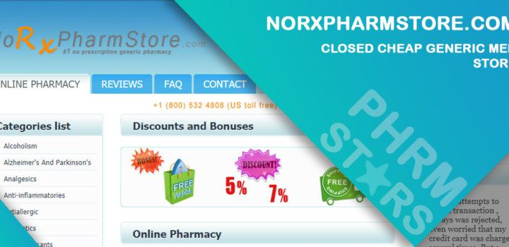 Norxpharmstore.com Review – Closed Cheap Generic Med Store