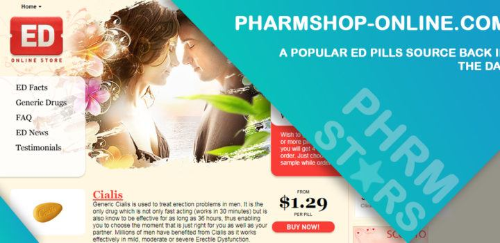 Pharmshop-online.com Review – A Popular ED Pills Source Back in the Day