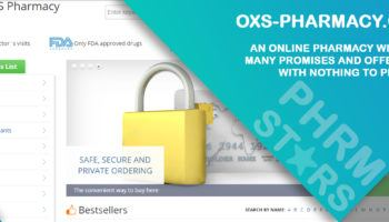 Oxs-pharmacy.com Review - An Online Pharmacy with Too Many Promises and Offers yet with Nothing to Prove It