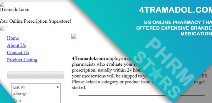 4tramadol.com Review - US Online Pharmacy that Offered Expensive Branded Medications